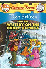 Thea Stilton and the Mystery on the Orient Express (Thea Stilton Graphic Novels Book 13) Kindle Edition