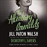 The Attenbury Emeralds: A Lord Peter Wimsey Mystery