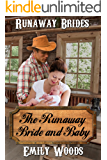 The Runaway Bride and Baby (Runaway Brides Book 2)