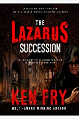 The Lazarus Succession: A Modern-Day Thriller with a Spellbinding Ancient Mystery (The Resurrection Chronicles) Kindle Edition