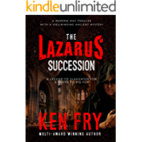 The Lazarus Succession: A Modern-Day Thriller with a Spellbinding Ancient Mystery (The Lazarus Mysteries)