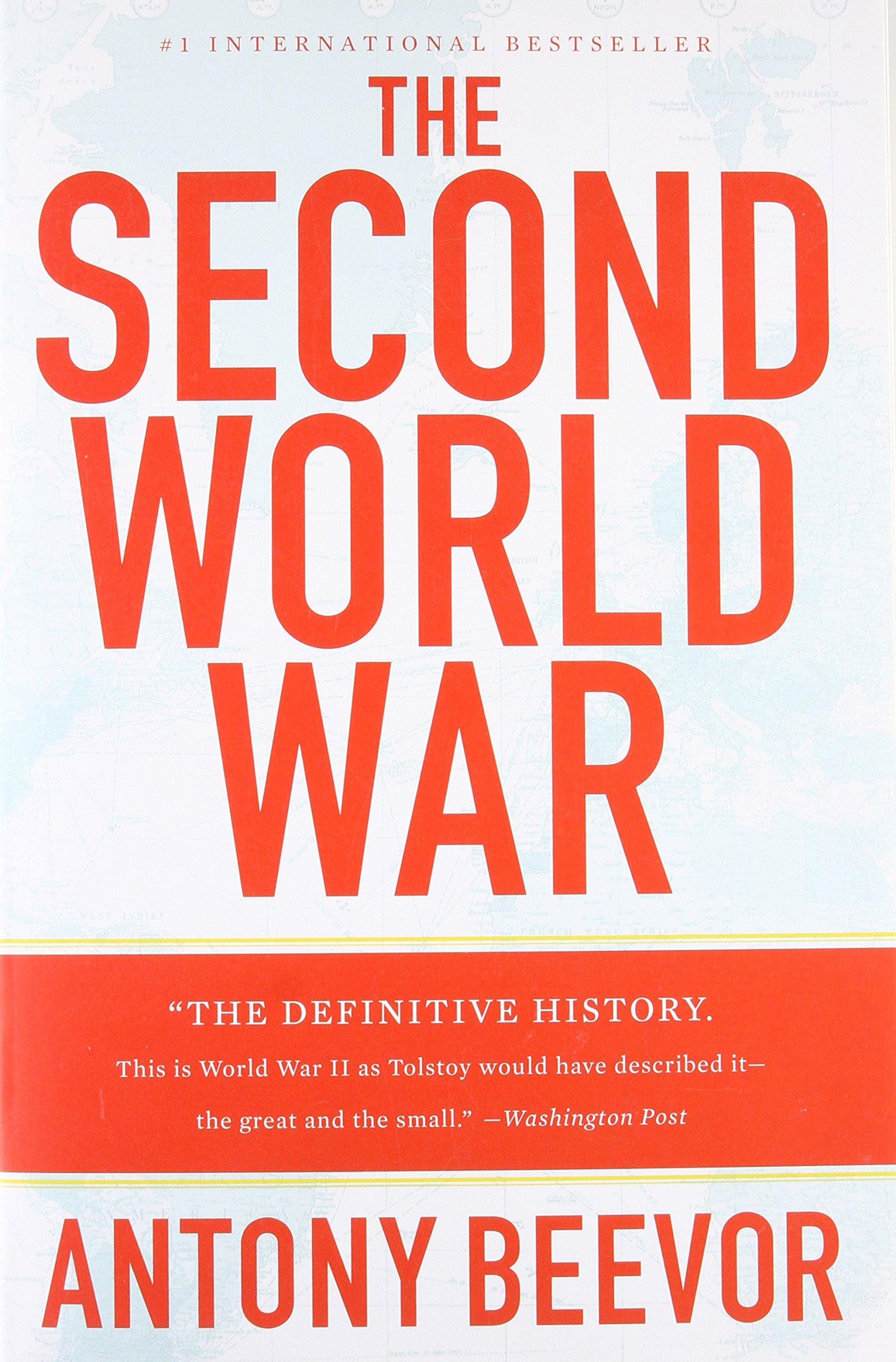 The second world war antony beevor 9780316023757 amazon books fandeluxe Image collections