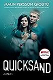 Quicksand: A Novel