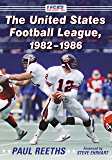The United States Football League, 1982–1986