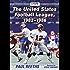 The United States Football League, 1982–1986
