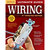 Ultimate Guide: Wiring, 8th Updated Edition (Creative Homeowner) DIY Home Electrical Installations & Repairs from New…