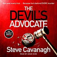 The Devil's Advocate: The Sunday Times Bestseller and follow up to THIRTEEN and FIFTY FIFTY