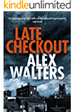 Late Checkout (DCI Kenny Murrain Book 1)