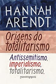 Origens do totalitarismo: Antissemitismo, imperialismo, totalitarismo