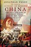 The Penguin History of Modern China: The Fall and Rise of a Great Power, 1850 to the Present, Second Edition