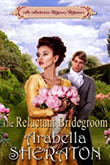 The Reluctant Bridegroom: An Authentic Regency Romance Kindle Edition