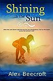 Shining in the Sun: A Gay Contemporary Romance