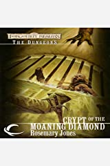 Crypt of the Moaning Diamond: Forgotten Realms: The Dungeons, Book 4 Audible Audiobook