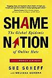 Shame Nation: The Global Epidemic of Online Hate