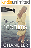 When the Tide Turns: A 1940's Romance (A Grave Encounter Book 3)