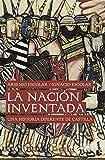 La nación inventada: Una historia diferente de Castilla (Divulgación)