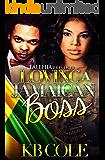 Loving A Jamaican Boss