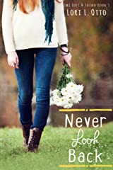 Never Look Back: Book Three of the Emi Lost & Found series Kindle Edition