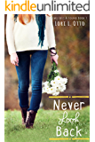 Never Look Back: Book Three of the Emi Lost & Found series