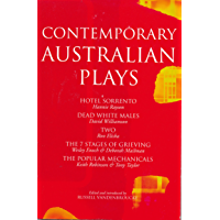 Contemporary Australian Plays: The Hotel Sorrento; Dead White Males; Two; The 7 Stages of Grieving; The Popular…