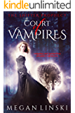 Court of Vampires (The Shifter Prophecy Book 1)