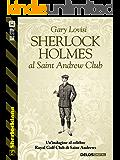 Sherlock Holmes al Saint Andrew Club (Sherlockiana)