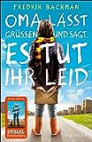 Oma lässt grüßen und sagt, es tut ihr leid: Roman (Hochkaräter) (German Edition)