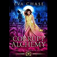 Royals of Villain Academy 5: Corrupt Alchemy (English Edition)