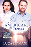 An American in Venice (World of Love)