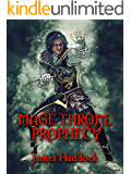 Mage Throne Prophecy
