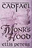 Monk's Hood (The Chronicles of Brother Cadfael)