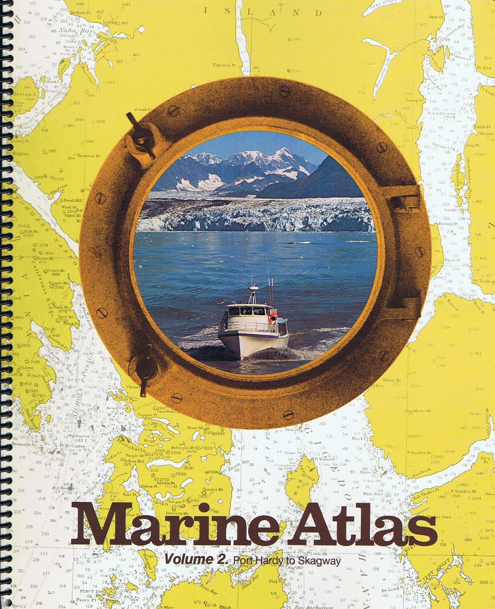 Marine Atlas- Vol. 2 - Port Hardy to Skagway by Brand: FineEdge.com LLC