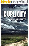 DUPLICITY: A compelling Scottish murder mystery (Detective Inspector Munro murder mysteries Book 4) (English Edition)