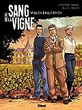 Le Sang de la vigne - Tome 01 : Mission à Haut-Brion
