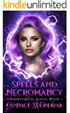 Spells and Necromancy: A Reverse Harem Fantasy (Unfortunate Magic Book 1)