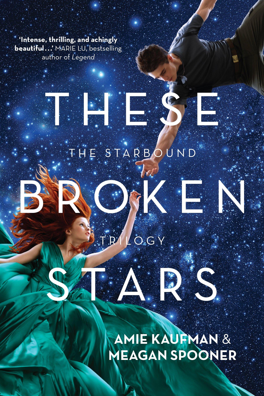 Ebook Their Fractured Light Starbound 3 By Amie Kaufman