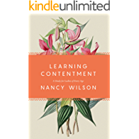 Learning Contentment: A Study for Ladies of Every Age (English Edition)