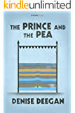 The Prince and the Pea (Kindle Single)