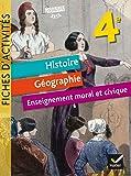 Histoire, Géographie, Enseignement moral et civique (EMC) 4e - Fiches d'activités - Éd. 2017