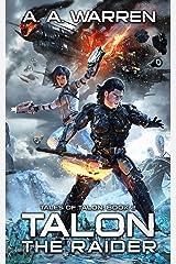 Talon the Raider (Tales of Talon Book 2) Kindle Edition
