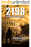 2198: A Memoir from the Second Revolution