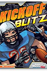 Kickoff Blitz (Sports Illustrated Kids Graphic Novels) Kindle Edition