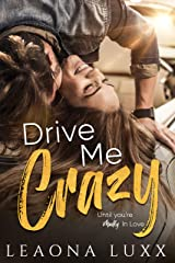 Drive Me Crazy: (Redemption Hwy 12) (The Willis' Book 1) Kindle Edition