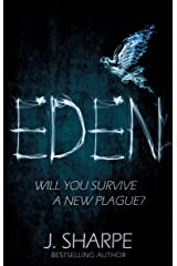 Eden: Will you survive a new plague? - a fast paced post-apocalyptic suspense novel Kindle Edition