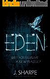 Eden: Will you survive a new plague? - a post-apocalyptic suspense/horror novel