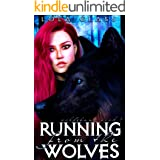 Running from the Wolves (Wolfsbane Book 1)