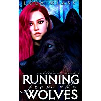 Running from the Wolves (Wolfsbane Book 1) (English Edition)