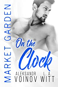On the Clock (Market Garden Book 8)