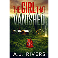 The Girl That Vanished (Emma Griffin™ FBI Mystery Book 2)