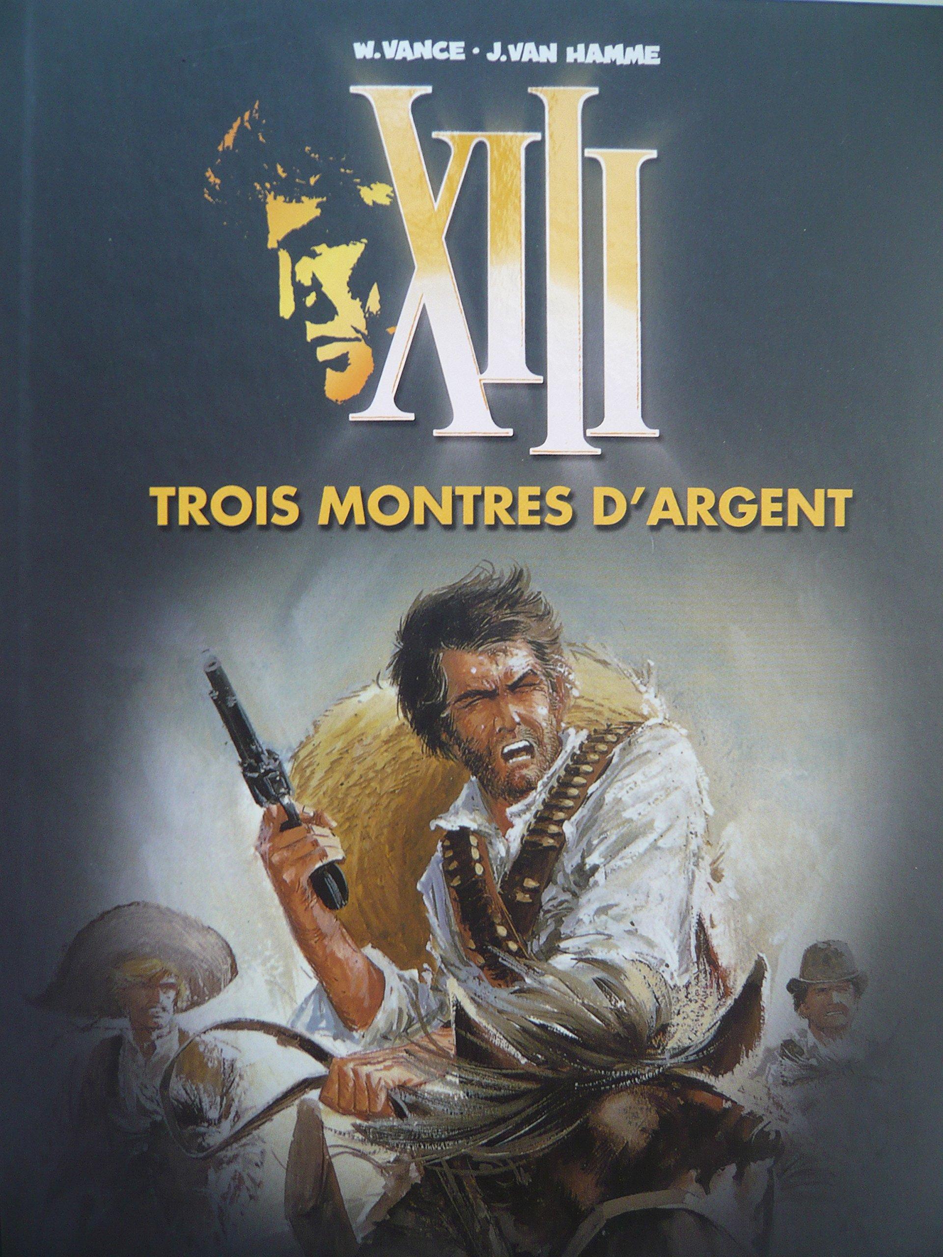 """""""XIII t.11 ; trois montres d'argent"""": 9782810502516: Amazon.com: Books"""